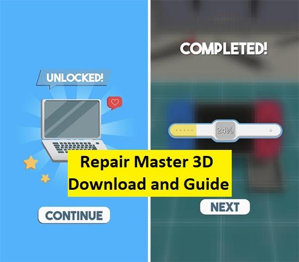 Repair Master 3D Download and Guide 1