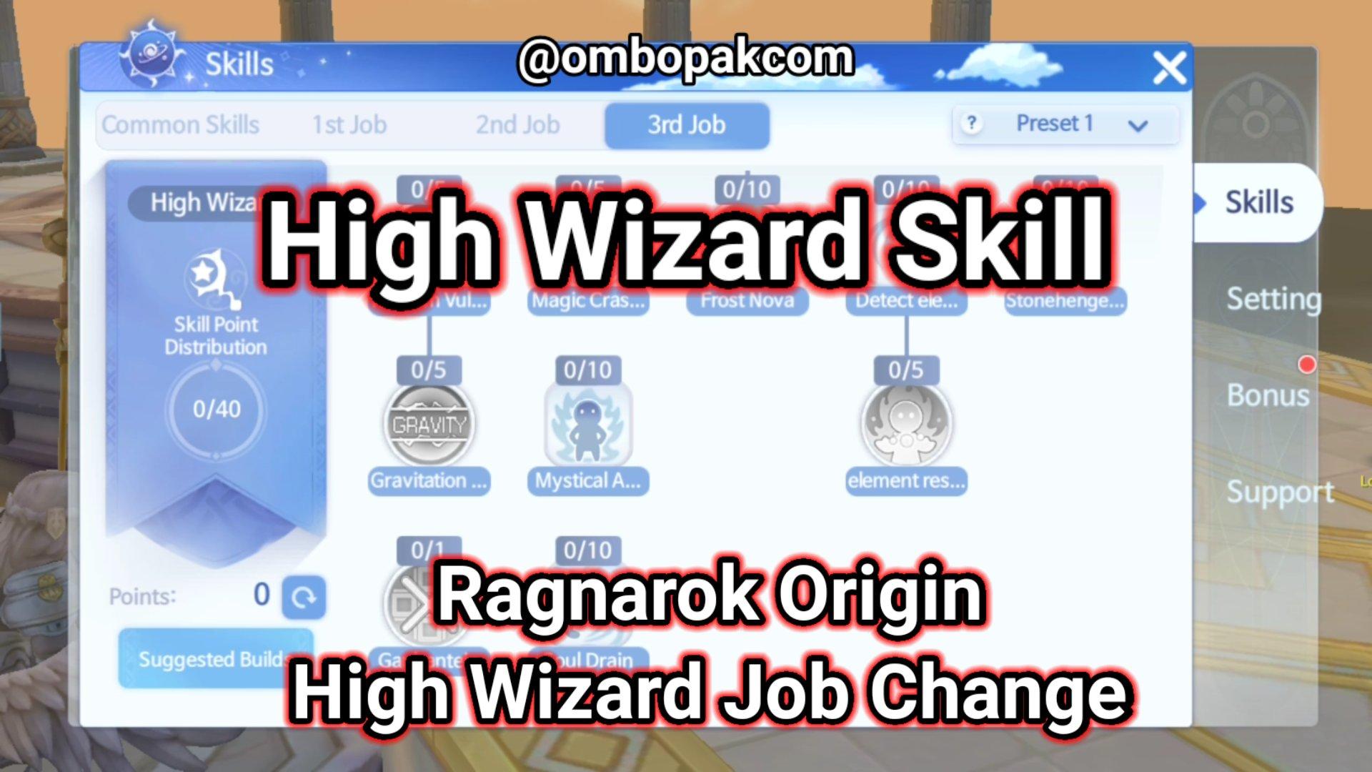 High Wizard Skill Ragnarok Origin ラグオリ   라그나로크 오리진 1