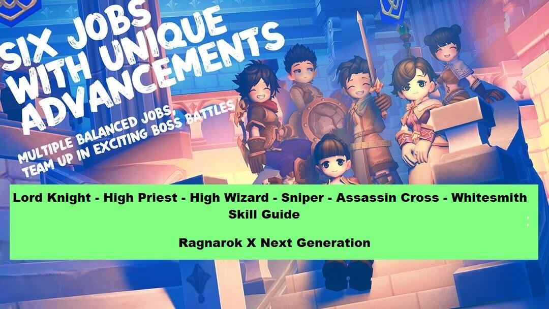 Third Job Ragnarok X Next Generation Guide 1